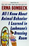 All I Know About Animal Behavior I Learned in Loehmanns Dressing Room