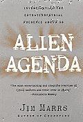 Alien Agenda Investigating The Extraterr
