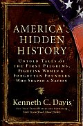 Americas Hidden History Untold Tales of the First Pilgrims Fighting Women & Forgotten Founders Who Shaped a Nation