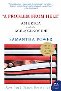A Problem from Hell: America and the Age of Genocide (P.S.) Cover