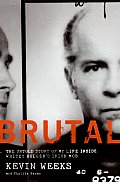 Brutal The Untold Story of My Life Inside Whitey Bulgers Irish Mob