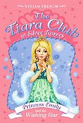 Princess Emily & the Wishing Star The Tiara Club at Silver Towers