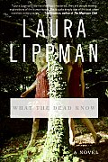 What the Dead Know: A Novel Cover