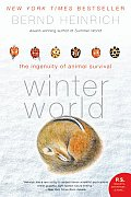 Winter World: the Ingenuity of Animal Survival (09 Edition)