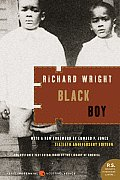 a review of richard wrights black boy The mid 1900's was a time in which we suffered from a national depression, foreign tension, and ra.
