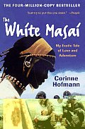The White Masai: My Exotic Tale of Love and Adventure Cover