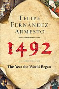 1492 The Year the World Began