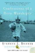 Confessions of a Hero-Worshiper (P.S.)
