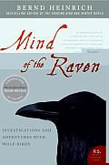 Mind of the Raven: Investigations and Adventures with Wolf-Birds (P.S.) Cover