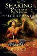 The Sharing Knife: Beguilement, Volume 1 Cover