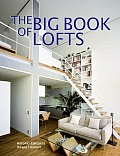 The Big Book of Lofts (Big Book of)