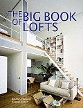The Big Book of Lofts (Big Book of)
