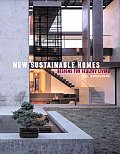 New Sustainable Homes Designs For Health