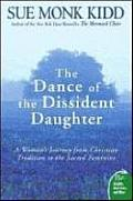 The Dance of the Dissident Daughter: A Woman's Journey from Christian Tradition to the Sacred Feminine (Plus) Cover