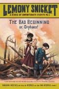 A Series of Unfortunate Events No. 1: The Bad Beginning or, Orphans! (Series of Unfortunate Events #01) Cover