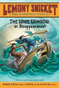 Series of Unfortunate Events 03 The Wide Window Or Disappearance