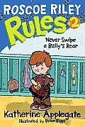 Roscoe Riley Rules 02 Never Swipe A Bullys Bear