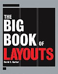 The Big Book of Layouts (Big Book)