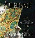 Abundance A Novel Of Marie Antoinette Abridged