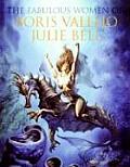 Fabulous Women of Boris Vallejo & Julie Bell