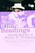 The Kitchen Readings: Untold Stories of Hunter S. Thompson