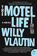 The Motel Life: A Novel (P.S.)