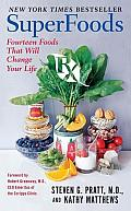 Superfoods RX: Fourteen Foods That Will Change Your Life Cover