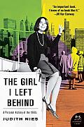 The Girl I Left Behind: A Personal History of the 1960s (P.S.) Cover