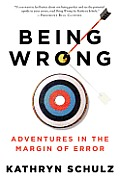 Being Wrong Adventures in the Margin of Error