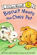 Biscuit Meets the Class Pet (My First I Can Read Biscuit - Level Pre1)