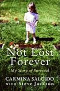 Not Lost Forever: My Story of Survival Cover