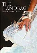 Handbag An Illustrated History