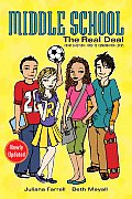 Middle School: The Real Deal: From Cafeteria Food to Combination Locks Cover