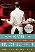 Service Included Four Star Secrets of an Eavesdropping Waiter