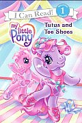 Tutus & Toe Shoes My Little Pony