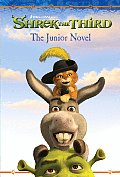 Shrek the Third: The Junior Novel (Shrek the Third)
