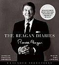 The Reagan Diaries: Extended Selections by Ronald Reagan