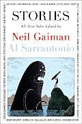 Stories All New Tales Edited by Neil Gaiman & Al Sarrantonio