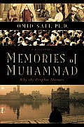 Memories of Muhammad: Why the Prophet Matters