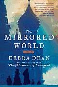 Mirrored World A Novel