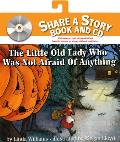 The Little Old Lady Who Was Not Afraid of Anything [With CD]