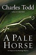 Pale Horse An Inspector Ian Rutledge Mys