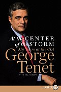 At the Center of the Storm: My Years at the CIA (Large Print) Cover