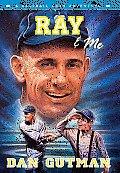 Ray & Me (Baseball Card Adventures)