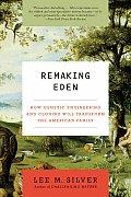 Remaking Eden (Rev 08 Edition)