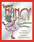 Fancy Nancy's Splendiferous Christmas (Fancy Nancy)