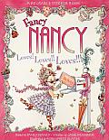 Fancy Nancy Loves Loves Loves With Reusable Stickers