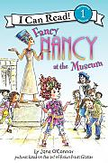 Fancy Nancy at the Museum (Fancy Nancy: I Can Read Level 1)