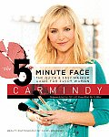 5 Minute Face The Quick & Easy Makeup Guide for Every Woman