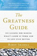 Greatness Guide 101 Lessons for Making Whats Good at Work & in Life Even Better